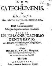 De catechumenis ... exercitatio hist. theol
