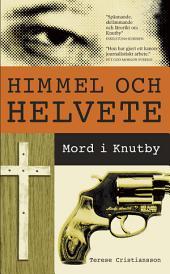 Himmel och helvete: Mord i Knutby