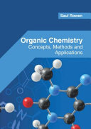 Organic Chemistry  Concepts  Methods and Applications