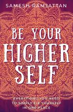 Be Your Higher Self