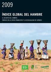 Índice Global del Hambre de 2009: El Desafío del Hambre: Énfasis en la Crisis Financiera y la Desigualdad de Género