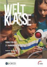 Weltklasse  Schule f  r das 21  Jahrhundert gestalten PDF