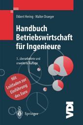 Handbuch Betriebswirtschaft für Ingenieure: Ausgabe 3
