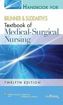 Handbook for Brunner and Suddarth s Textbook of Medical Surgical Nursing PDF