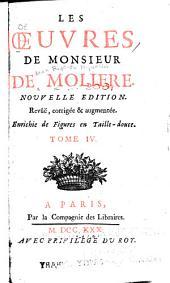 Les oeuvres de monsieur de Molière: Volume4