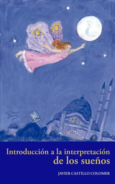 Introducción a la interpretación de los sueños