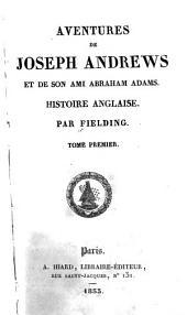 Aventures de Joseph Andrews et de son ami Abraham Adams: histoire anglaise
