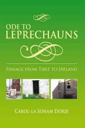 ODE TO LEPRECHAUNS: Passage From Tibet To Ireland