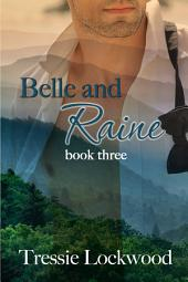 Belle and Raine: Interracial Romance