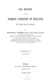 The History of the Norman Conquest of England: Its Causes and Its Results, Volume 1