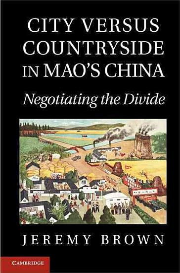 City Versus Countryside in Mao s China PDF