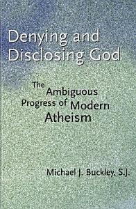 Denying and Disclosing God