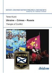 Ukraine?Crimea?Russia: Triangle of Conflict