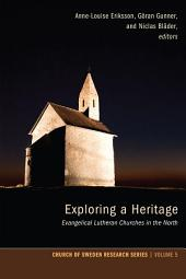 Exploring a Heritage: Evangelical Lutheran Churches in the North