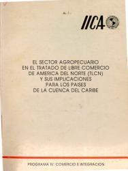 El Sector Agropecuario En El Tratado De Libre Comercio De America Del Norte Tlch Y Sus Implicaciones Para Los Paises De La Cuenca Del Caribe Book PDF
