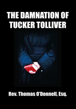 The Damnation of Tucker Tolliver PDF