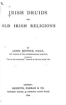 Irish Druids and Old Irish Religions PDF