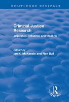 Criminal Justice Research  Inspiration Influence and Ideation PDF