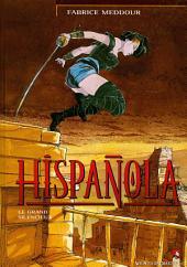Hispañola - Tome 02: Le Grand silencieux