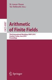 Arithmetic of Finite Fields: Third International Workshop, WAIFI 2010, Istanbul, Turkey, June 27-30, 2010, Proceedings