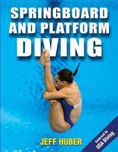 Springboard and Platform Diving