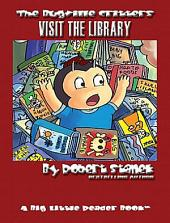 Visit the Library. An Illustrated Children's Picture Book