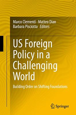 US Foreign Policy in a Challenging World PDF