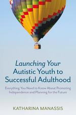 Launching Your Autistic Youth to Successful Adulthood