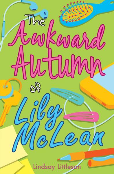 Awkward Autumn of Lily Mclean Pdf Book