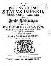 De iure investiendi status Imperii, Germanici Romani0: Von Reichs-Belehnungen