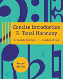 Concise Introduction to Tonal Harmony, 2e with Media Access Registration Card + Concise Introduction to Tonal Harmony Workbook, 2e