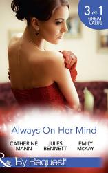 Always On Her Mind Playing For Keeps To Tame A Cowboy All He Ever Wanted Mills Boon By Request  Book PDF