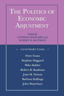 The Politics of Economic Adjustment PDF