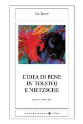 L'idea di bene in Tolstoj e Nietzsche
