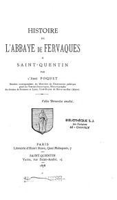 Histoire de l'abbaye de Fervaques à Saint-Quentin