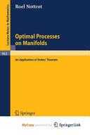 Optimal Processes on Manifolds