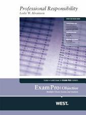 Abramson's Exam Pro on Professional Responsibility