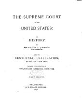 The Supreme Court of the United States: Its History, Volume 2