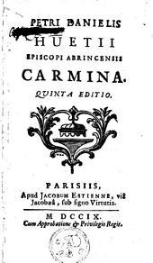 Petri Danielis Huetii,... Carmina [cum J. G. Graevii praefatione]..