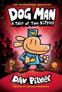 Dog Man a Tale of Two Kitties