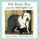 John Brown  Rose and the Midnight Cat
