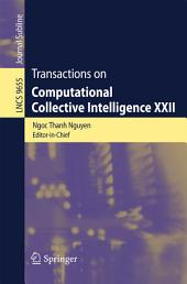 Transactions on Computational Collective Intelligence XXII