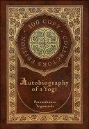 Autobiography of a Yogi  100 Copy Collector s Edition