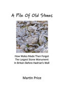 A Pile Of Old Stones PDF