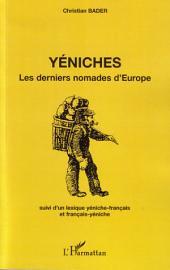 Yéniches: Les derniers nomades d'Europe - Suivi d'un lexique yéniche-français et français-yéniche