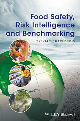 Food Safety  Risk Intelligence and Benchmarking PDF