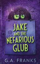 Jake and the Nefarious Glub