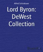 Lord Byron: DeWest Collection