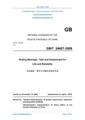 GB/T 24607-2009: Translated English of Chinese Standard. (GBT 24607-2009, GB/T24607-2009, GBT24607-2009): Rolling bearings - Test and assessment for life and reliability.