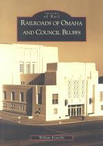 Railroads of Omaha and Council Bluffs